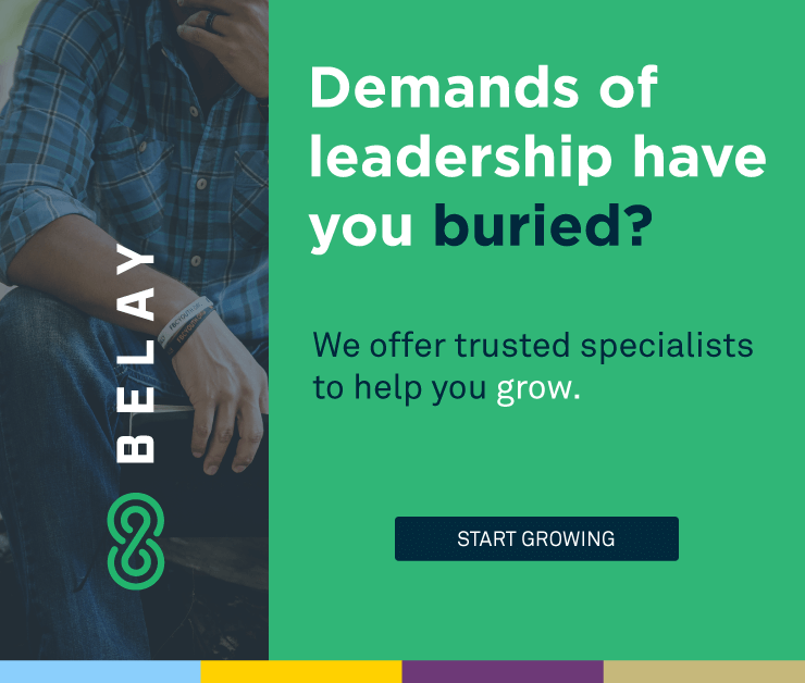 Demands of leadership have you buried? Get help from Belay