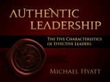 Authentic Leadership: The Five Characteristics of Effective Leaders