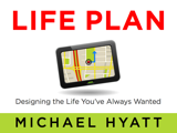 Life Plan: Designing the Life You've Always Wanted