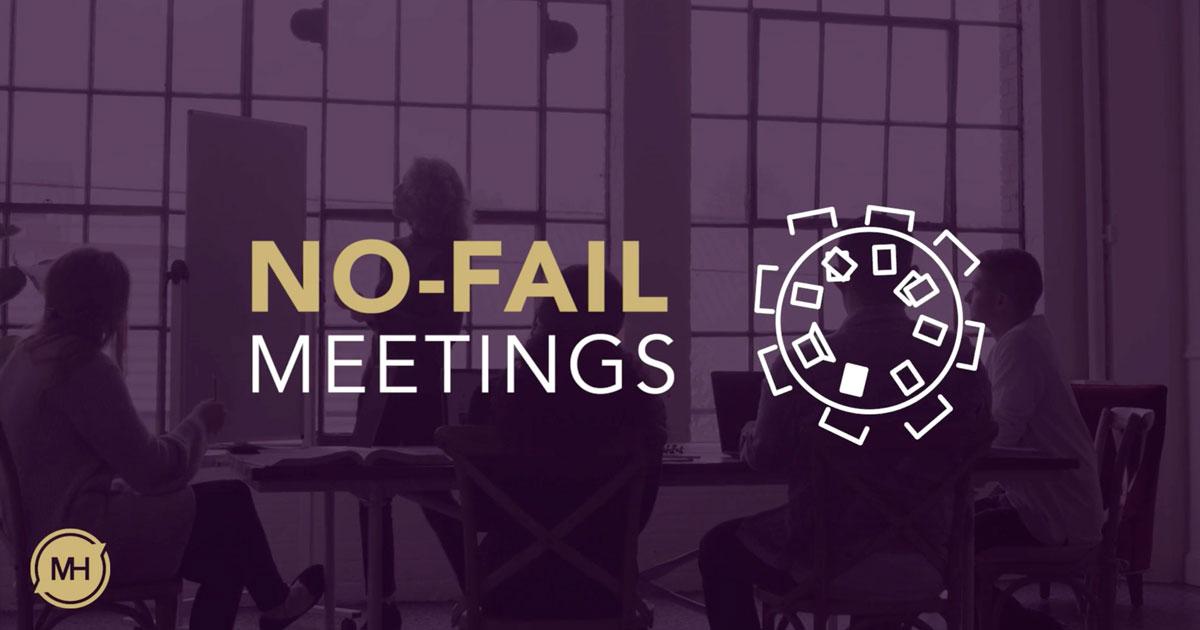 No-Fail Meetings