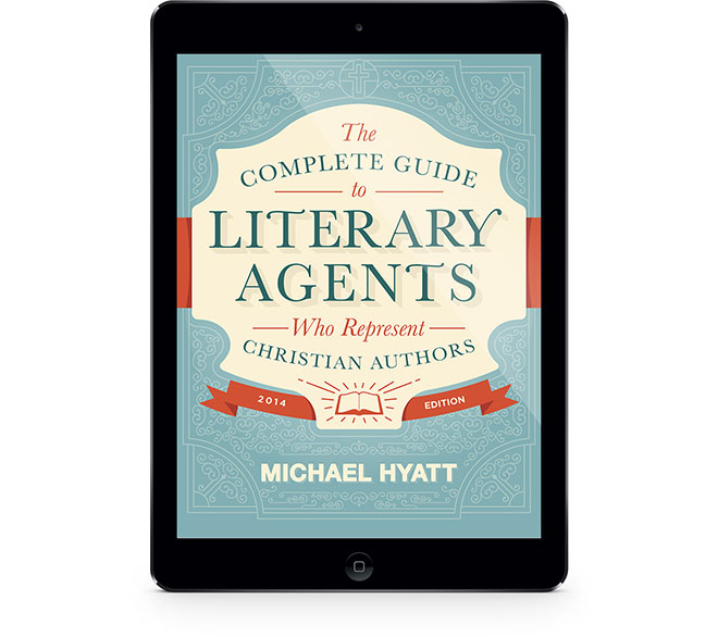 The Complete Guide to Literary Agents Who Represent Christian Authors