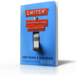Book Notes: Switch by Chip Heath and Dan Heath