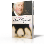 The 4 Revolutionary Leadership Tactics of Paul Revere