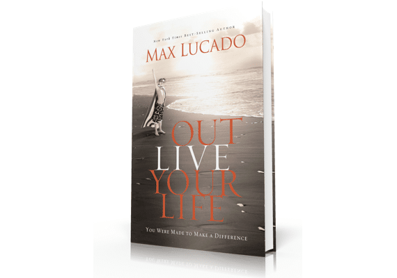 Book Cover for Outlive Your Life by Max Lucado