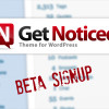 Get Noticed! Theme for WordPress Beta Signup
