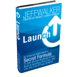 Get an Almost FREE Copy of Jeff Walker's New Book, Launch