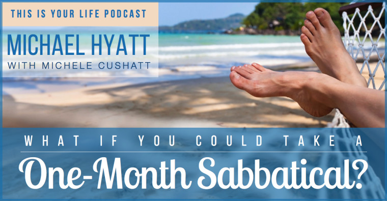What If You Could Take a One-Month Sabbatical?