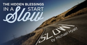 The Hidden Blessings in a Slow Start