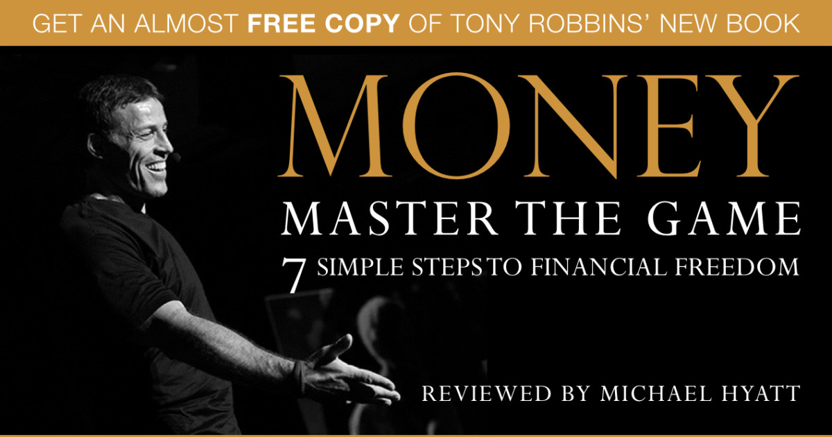 get an almost free copy of tony robbins new book money master the game michael hyatt. Black Bedroom Furniture Sets. Home Design Ideas