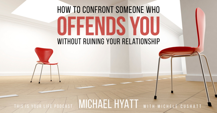 How to Confront Someone Who Offends You (Or Others) Without Ruining Your Relationship