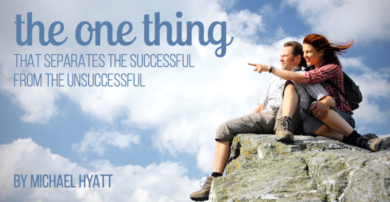 The One Thing That Separates the Successful from the Unsuccessful
