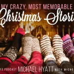 Season 2, Episode 12: My Craziest, Most Memorable Christmas Stories [Podcast]