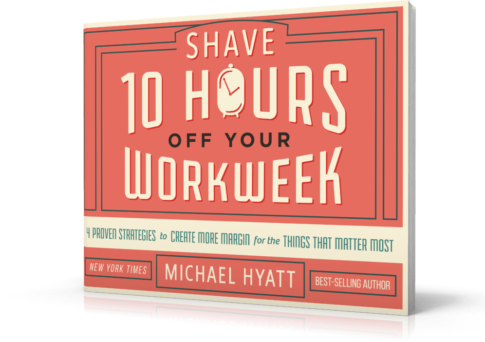 Shave 10 Hours of Your Work Week