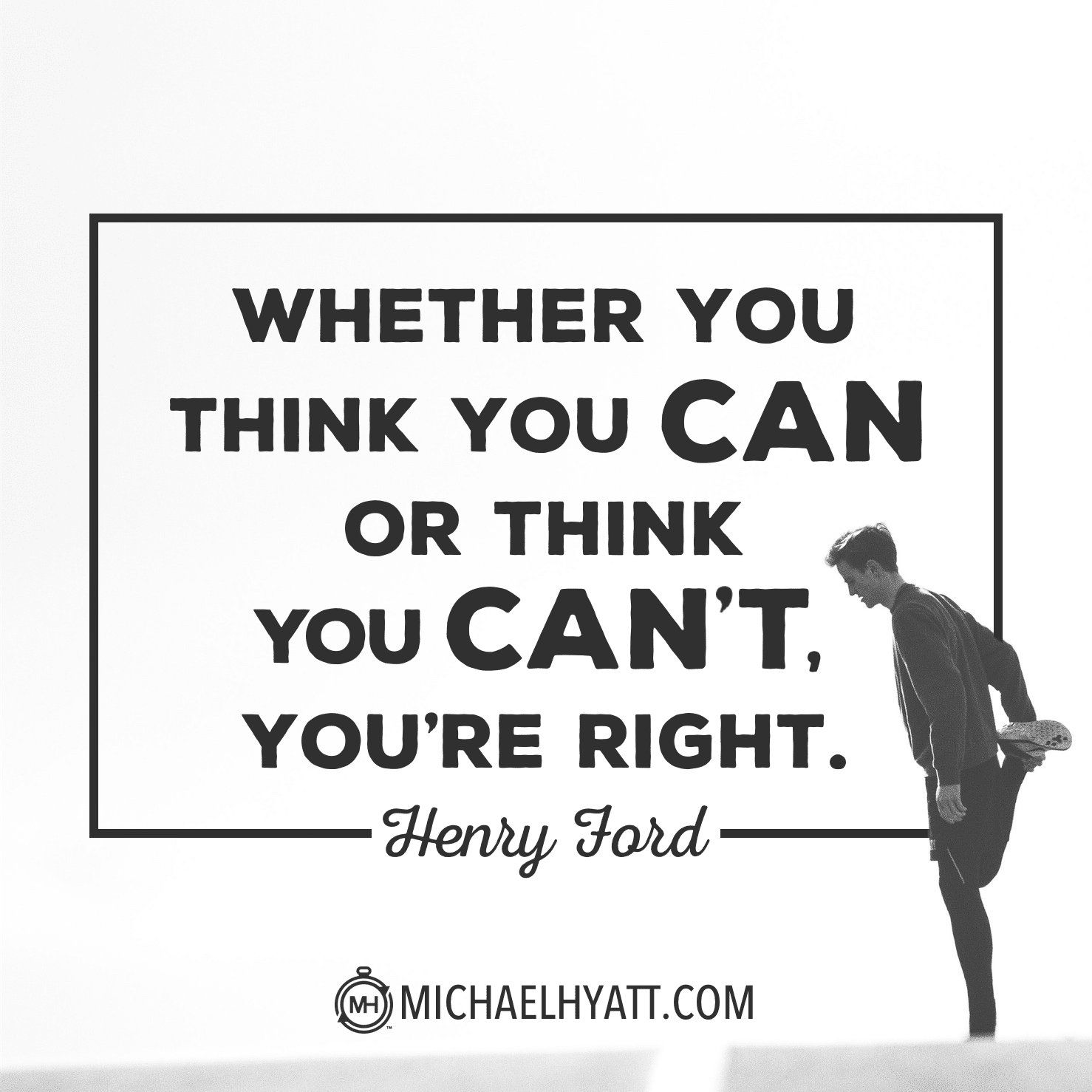Quote Whether You Think You Can: Shareable Images