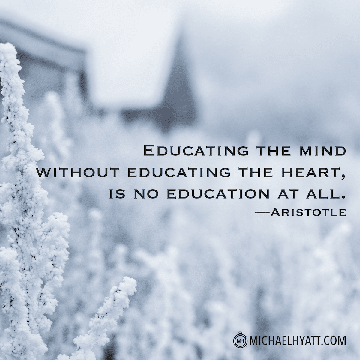 Education And Life Quotes Educating The Mind Without Educating The Heart Is No Education At
