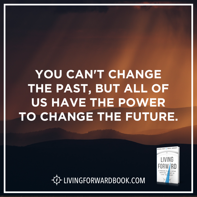 You can't change the past, but all of us have the power to change the future.