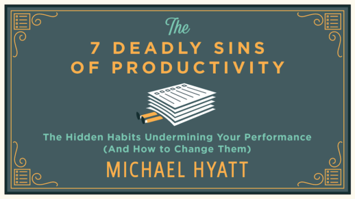 Are You Committing One of The 7 Deadly Sins of Productivity?