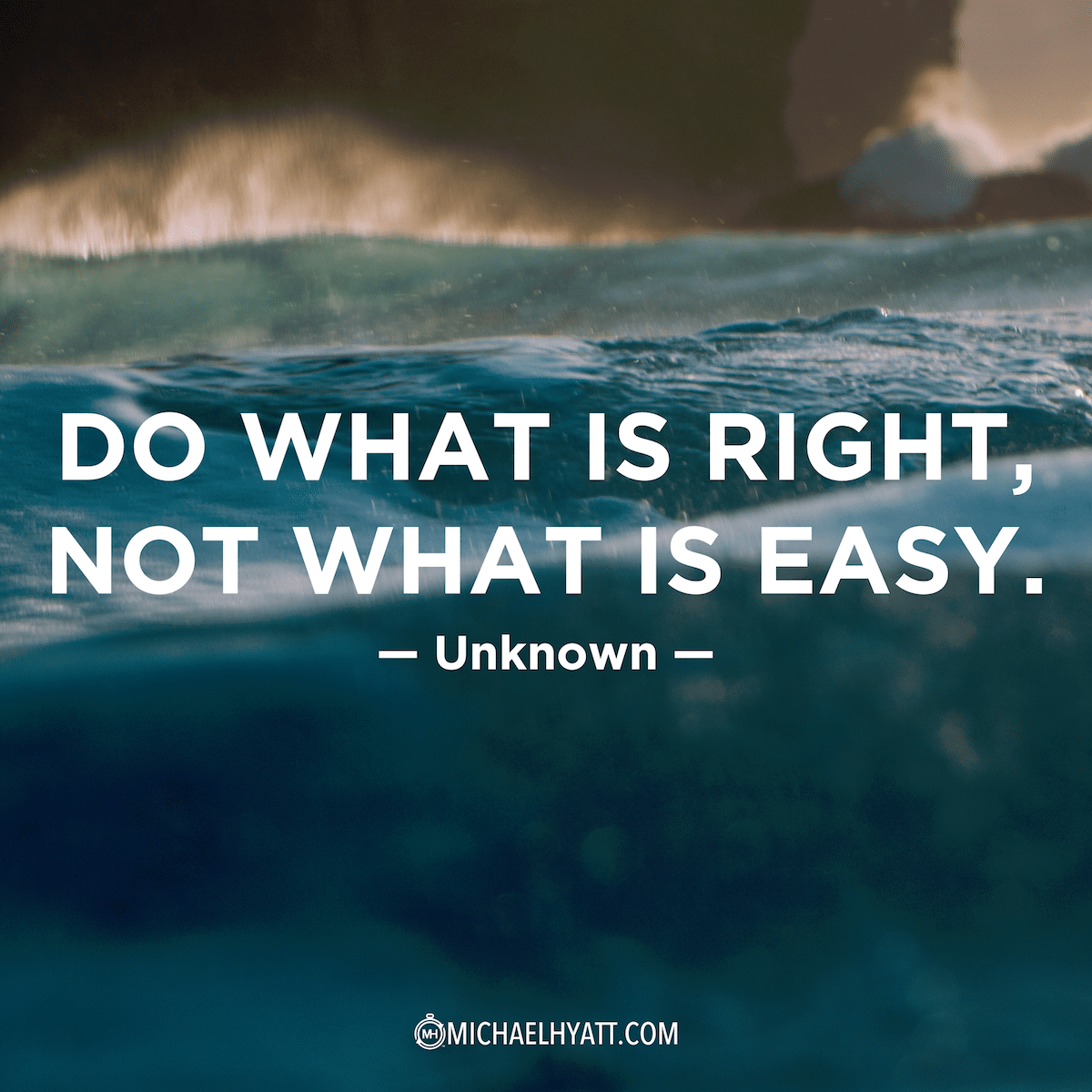 Do What Is Right Not What Is Easy Unknown
